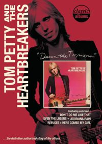 Classic Albums : Damn The Torpedoes